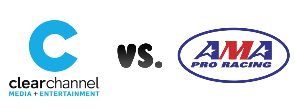 Clear Channel vs AMA Pro Racing